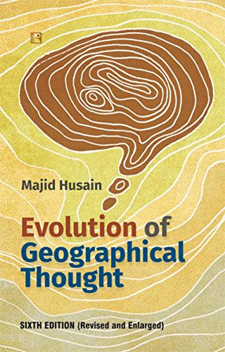 Evolution of Geographical Thought: Sixth Edition (Revised and Enlarged)
