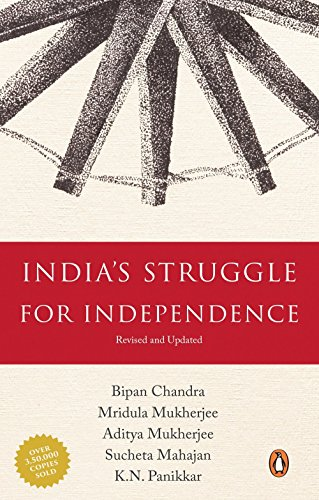 India's Struggle for Independence: 1857-1947
