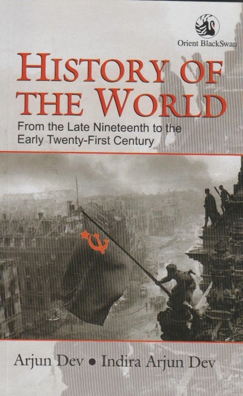 History of the World from the Late Nineteenth to the Early Twenty-First Century 1 Edition(English, Paperback, Arjun Dev)