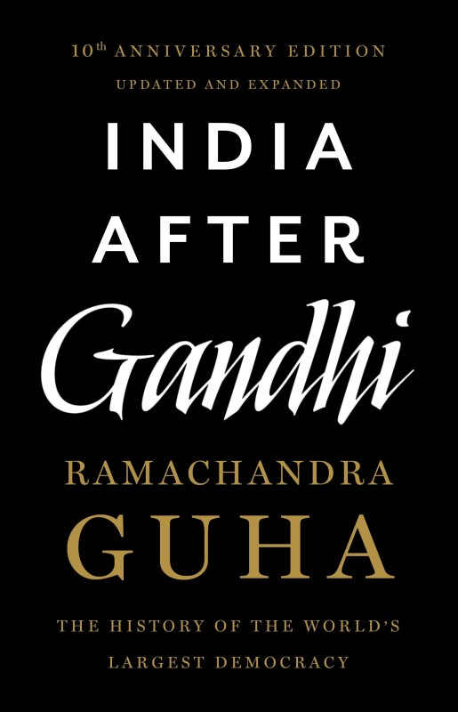 India After Gandhi - The History of the World's Largest Democracy(English, Paperback, Ramachandra Guha)