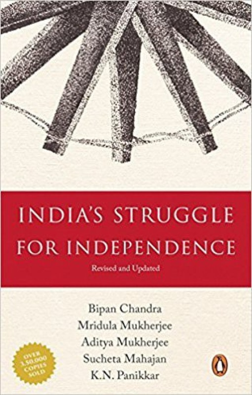 India's Struggle For Independence(English, Paperback, Bipan Chandra,Mridula Mukherjee,Aditya Mukherjee,Sucheta Mahajan)