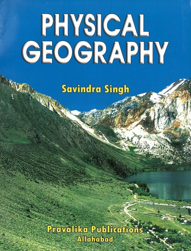 Physical Geography By Savindra Singh Ebook