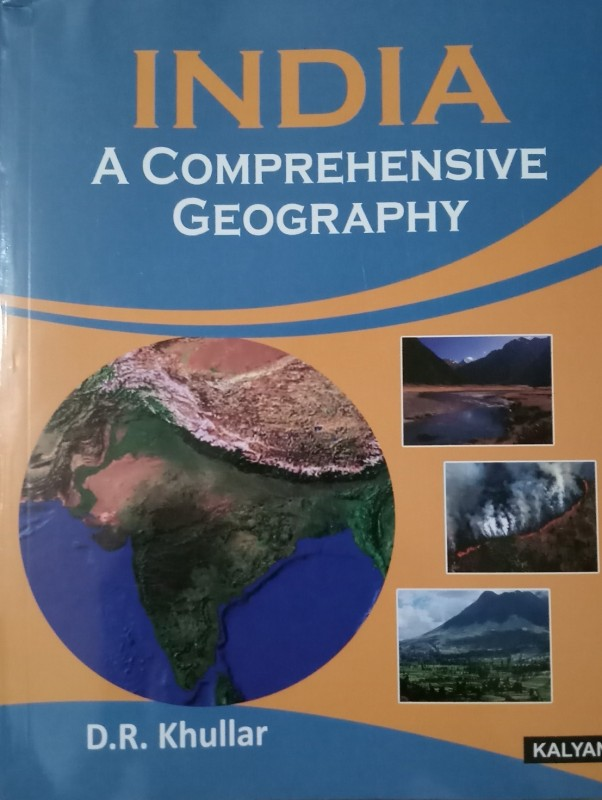 INDIA A COMPREHENSIVE GEOGRAPHY(ENGLISH, Paperback, D.R. KHULLAR)
