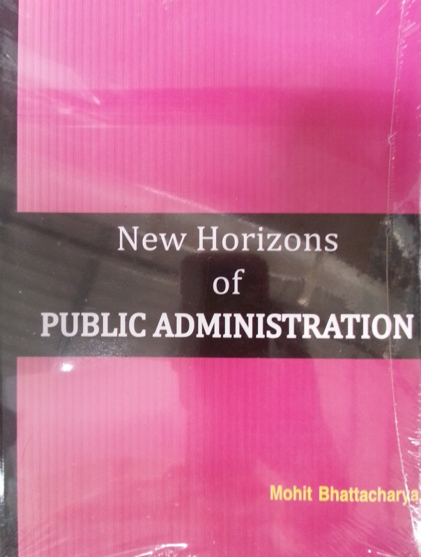 NEW HORIZONS OF PUBLIC ADMINISTRATION-JAWAHAR PUBLISHERS AND DIST