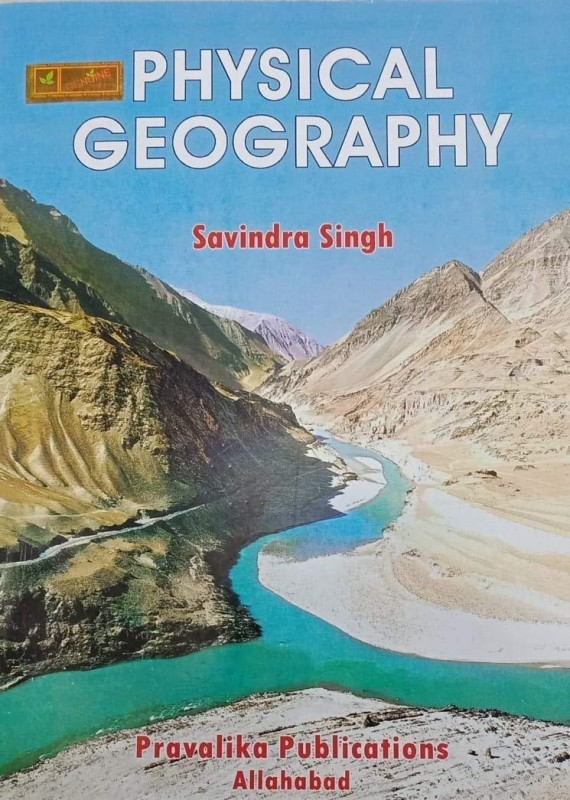 PHYSICAL GEOGRAPHY(ENGLISH, INDIGO BOOKS, SAVINDRA SINGH)