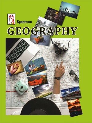GEOGRAPHY (World Physical and Human Geography) 2019(English, Paperback, Spectrum Books)